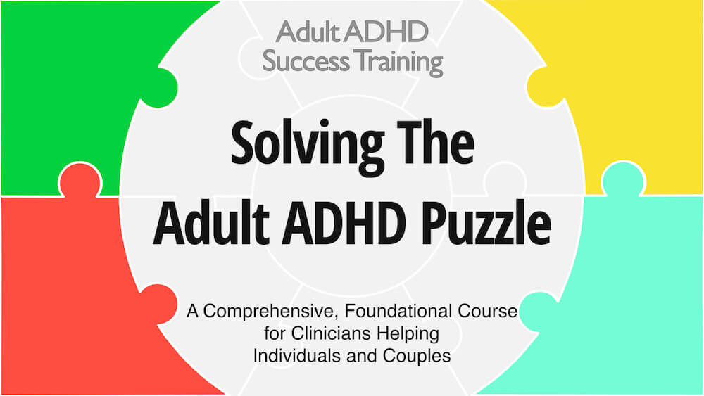 Solving the Adult ADHD Puzzle for professionals